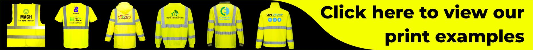 Samples of customised printed hi vis clothing