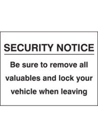 Security notice remove valuables/lock sign
