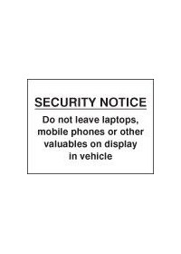 Security notice do not leave laptops sign