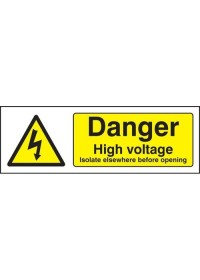 Danger high voltage isolate elsewhere before opening sign