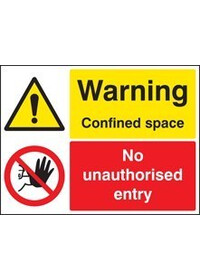 Warning confined space/no unauthorised sign