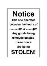 Notice site operates between hours of sign