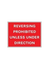 Reversing prohibition unless under direction sign