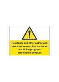 Residents and other users are warned etc sign