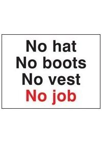 No hat no boots no vest no job sign