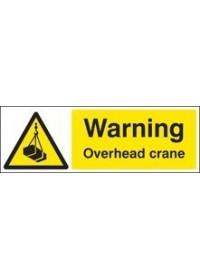 Warning overhead crane sign