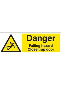 Danger falling hazard close trap door sign