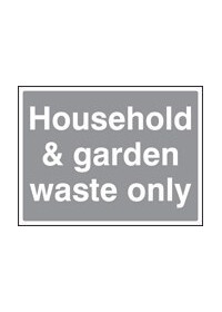 Household and garden waste sign