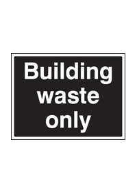 Building waste sign