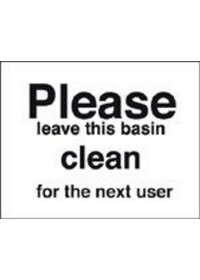 Please leave basin clean for next user sign