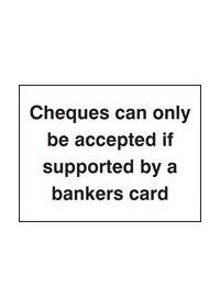 Cheques only accepted with bankers card sign