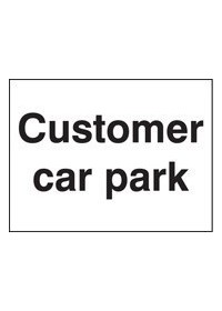 Customer car park sign