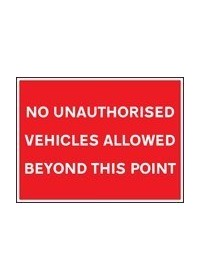 No unauthorised vehicles beyond point sign