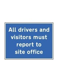 All drivers & visitors to site office sign
