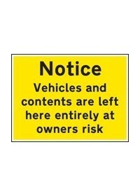 Notice vehicles/contents at owners risk sign