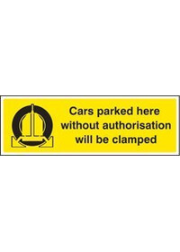 Unauthorised parked cars will be clamped sign