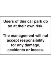 Users of this car park do so at own risk sign