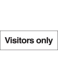 Visitors only sign