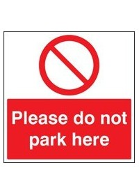 Please do not park here sign