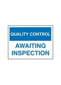 QC awaiting inspection sign