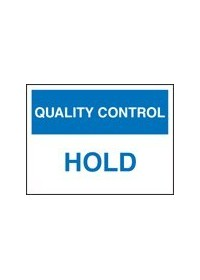QC hold sign