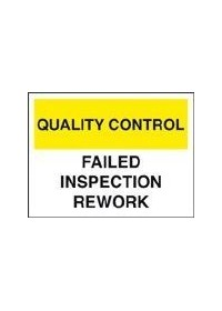 QC failed inspection/rework sign