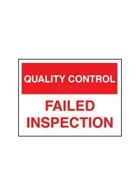 QC failed inspection sign
