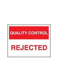 QC rejected sign