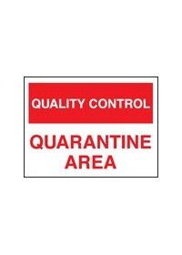 QC quarantine area sign