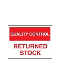 QC returned stock sign