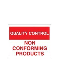 QC non conforming products sign