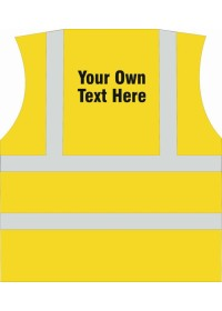 Hi Vis Vest with your own printing