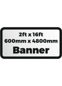 Printed banner 2ftx16ft 600x4800mm