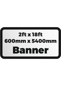 Printed banner 2ftx18ft 600x5400mm