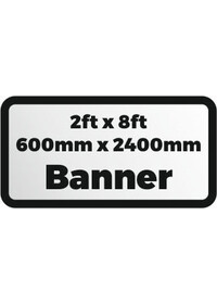2ftx8ft printed banner 600x2400mm