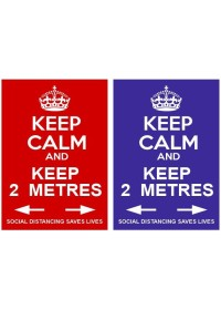 Keep Calm and Keep 2 Metres sign