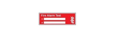 Fire alarm test on/at sign