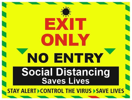 Social Distancing Exit Only Sign